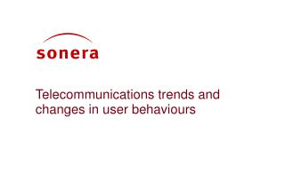 Telecommunications trends and changes in user behaviours