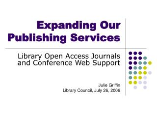 Expanding Our Publishing Services