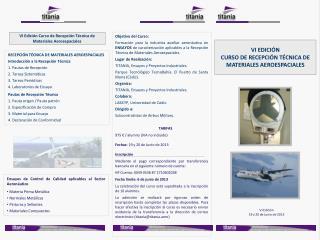 VI EDICIÓN CURSO DE RECEPCIÓN TÉCNICA DE MATERIALES AEROESPACIALES