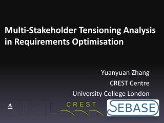 Multi-Stakeholder Tensioning Analysis in Requirements Optimisation