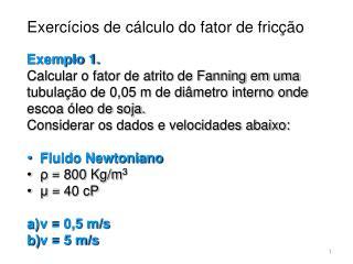Exercícios de cálculo do fator de fricção