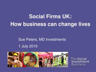 Social Firms UK: How business can change lives
