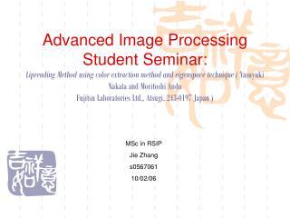 MSc in RSIP Jie Zhang s0567061 10/02/06