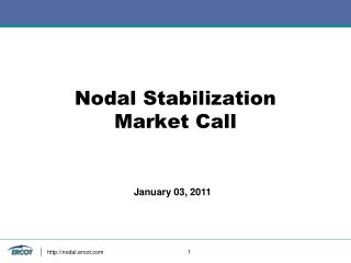 Nodal Stabilization Market Call