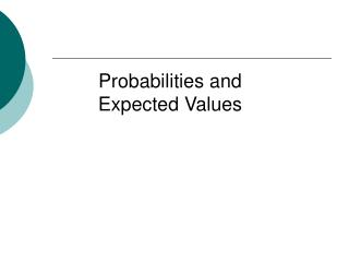 Probabilities and Expected Values