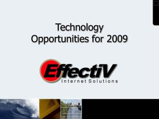 Technology  Opportunities for 2009