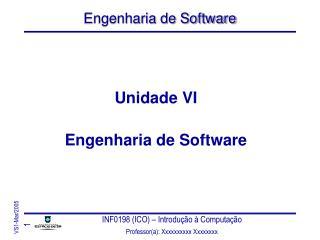 Unidade VI Engenharia de Software