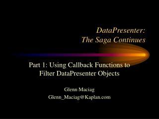 DataPresenter: The Saga Continues
