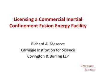 Licensing a Commercial Inertial Confinement Fusion Energy Facility