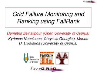 Grid Failure Monitoring and Ranking using FailRank