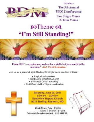 Presents The 5th Annual YES Conference For Single Moms & Teen Moms