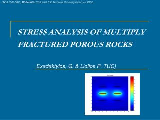 STRESS ANALYSIS OF MULTIPLY FRACTURED POROUS ROCKS