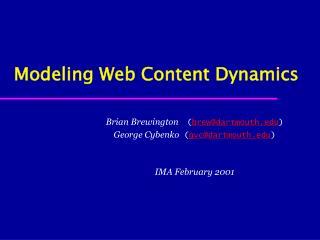 Modeling Web Content Dynamics