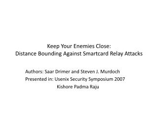 Keep Your Enemies Close: Distance Bounding Against Smartcard Relay Attacks
