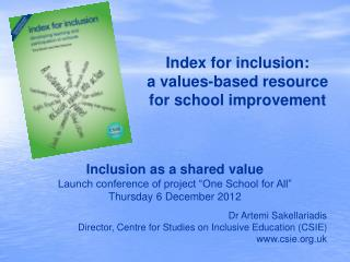 Index for inclusion:  a values-based resource for school improvement