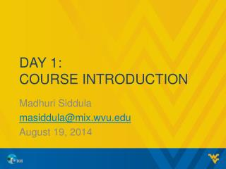 Day 1: Course Introduction