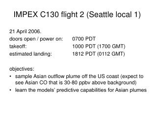 IMPEX C130 flight 2 (Seattle local 1)