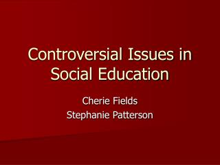 Controversial Issues in Social Education