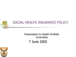 SOCIAL HEALTH INSURANCE POLICY