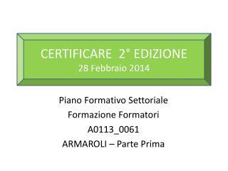 Piano Formativo Settoriale Formazione Formatori A0113_0061 ARMAROLI – Parte Prima
