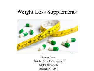 W eight Loss Supplements