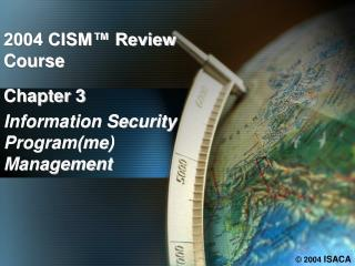 Chapter 3 Information Security Program(me) Management