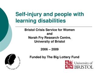 Self-injury and people with learning disabilities