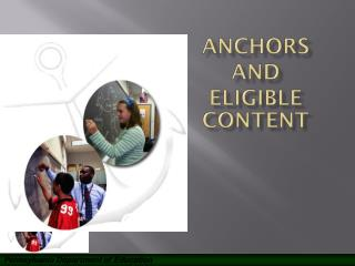 Anchors ANd Eligible Content