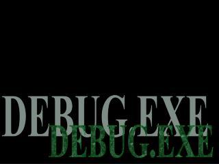 DEBUG.EXE