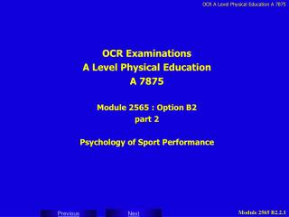 OCR Examinations A Level Physical Education A 7875 Module 2565 : Option B2 part 2