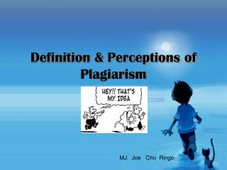 Definition & Perceptions of Plagiarism