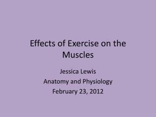 Effects of Exercise on the Muscles