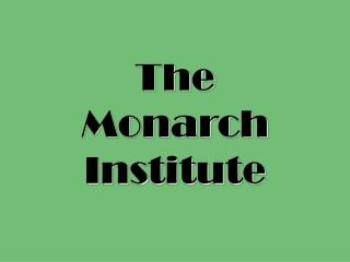The Monarch Institute