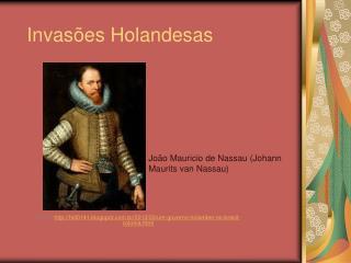 Invasões Holandesas