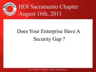 Does Your Enterprise Have A Security Gap ?