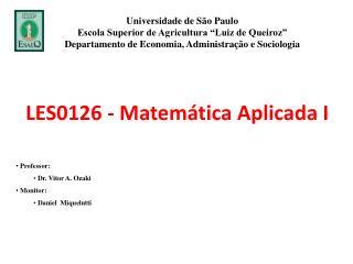 LES0126 - Matemática Aplicada I