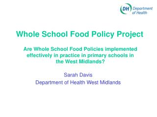 Whole School Food Policy Project