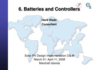 6. Batteries and Controllers Herb Wade Consultant