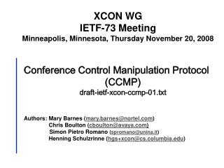 Conference Control Manipulation Protocol  (CCMP) draft-ietf-xcon-ccmp-01.txt