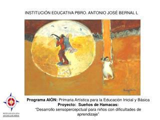 Programa AIÓN : Primaria Artística para la Educación Inicial y Básica