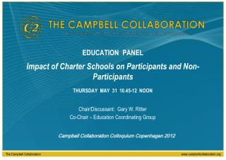 Chair/Discussant:  Gary W. Ritter Co-Chair – Education Coordinating Group