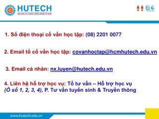 1. Số điện thoại cố vấn học tập: (08) 2201 0077