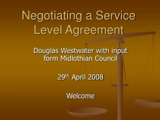 Negotiating a Service Level Agreement