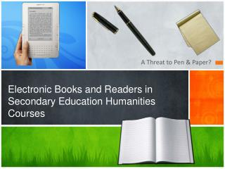 Electronic Books and Readers in Secondary Education Humanities Courses