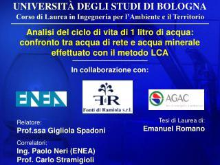 UNIVERSITÀ DEGLI STUDI DI BOLOGNA Corso di Laurea in Ingegneria per l'Ambiente e il Territorio