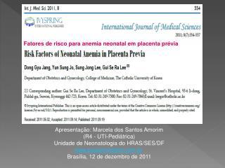 Fatores de risco para anemia neonatal em placenta prévia