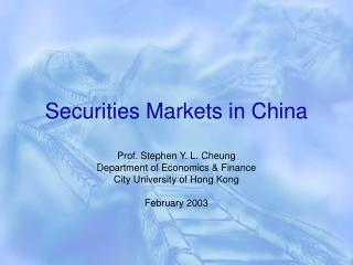 Securities Markets in China