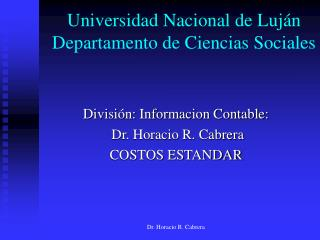 Universidad Nacional de Luján Departamento de Ciencias Sociales