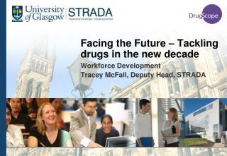 Facing the Future – Tackling drugs in the new decade