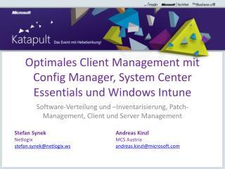 Optimales Client Management mit Config Manager, System Center Essentials und Windows Intune